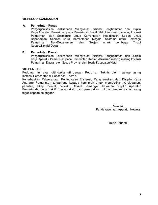 9 VII. PENGORGANISASIAN A. Pemerintah Pusat Pengorganisasian Pelaksanaan Peningkatan Efisiensi, Penghematan, dan Disiplin ...