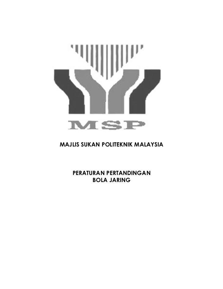 MAJLIS SUKAN POLITEKNIK MALAYSIA       PERATURAN PERTANDINGAN          BOLA JARING