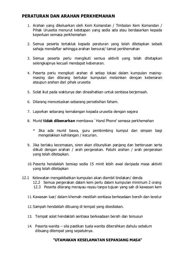PERATURAN DAN ARAHAN PERKHEMAHAN 1. Arahan yang dikeluarkan oleh Kem Komandan / Timbalan Kem Komandan / Pihak Urusetia men...