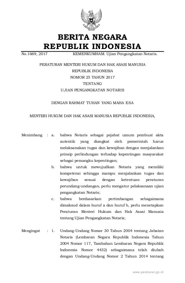 BERITA NEGARA REPUBLIK INDONESIA No.1669, 2017 KEMENKUMHAM. Ujian Pengangkatan Notaris. PERATURAN MENTERI HUKUM DAN HAK AS...