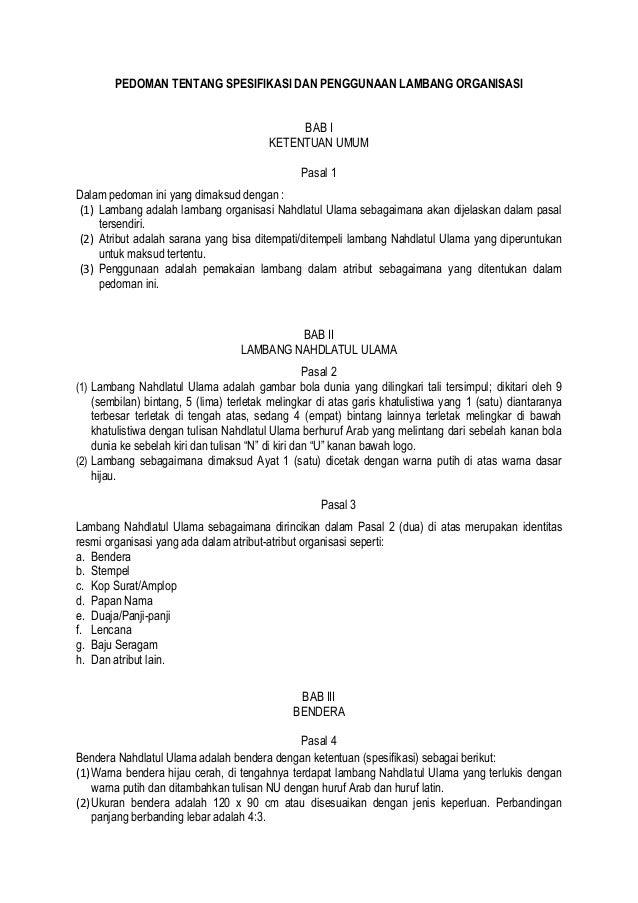 PEDOMAN TENTANG SPESIFIKASI DAN PENGGUNAAN LAMBANG ORGANISASI BAB I KETENTUAN UMUM Pasal 1 Dalam pedoman ini yang dimaksud...