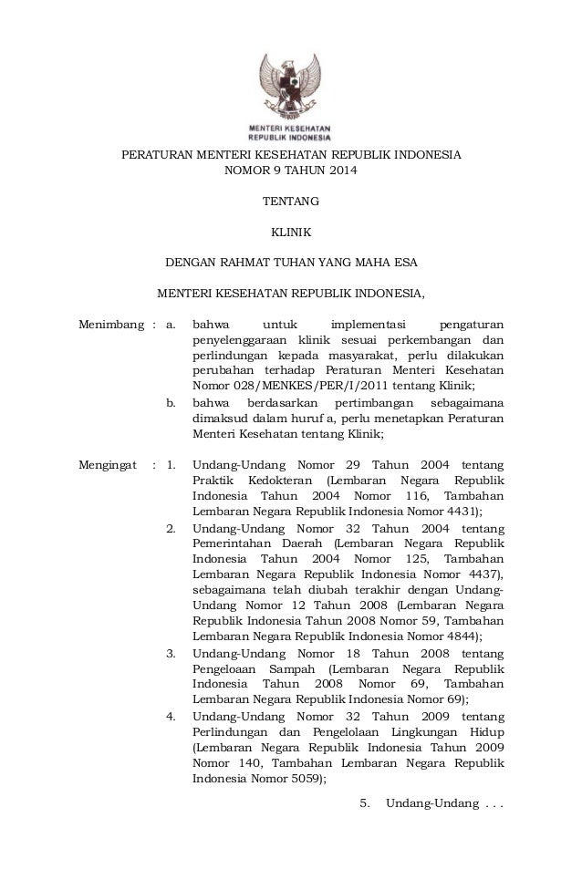 PERATURAN MENTERI KESEHATAN REPUBLIK INDONESIA NOMOR 9 TAHUN 2014 TENTANG KLINIK DENGAN RAHMAT TUHAN YANG MAHA ESA MENTERI...