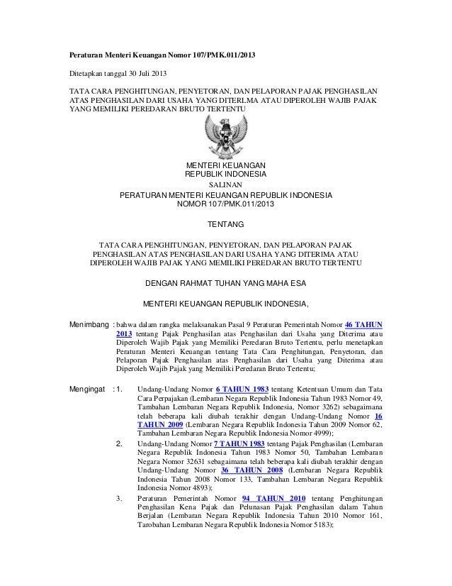 Peraturan Menteri Keuangan Nomor 107/PMK.011/2013 Ditetapkan tanggal 30 Juli 2013 TATA CARA PENGHITUNGAN, PENYETORAN, DAN ...