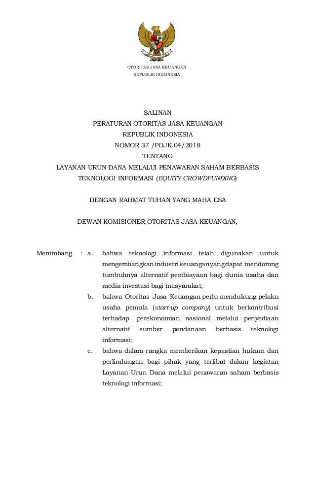 - 2 - SALINAN PERATURAN OTORITAS JASA KEUANGAN REPUBLIK INDONESIA NOMOR 37 /POJK.04/2018 TENTANG LAYANAN URUN DANA MELALUI...