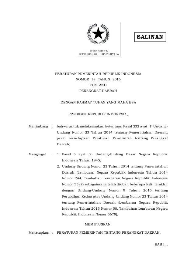 PERATURAN PEMERINTAH REPUBLIK INDONESIA NOMOR 18 TAHUN 2016 TENTANG PERANGKAT DAERAH DENGAN RAHMAT TUHAN YANG MAHA ESA PRE...