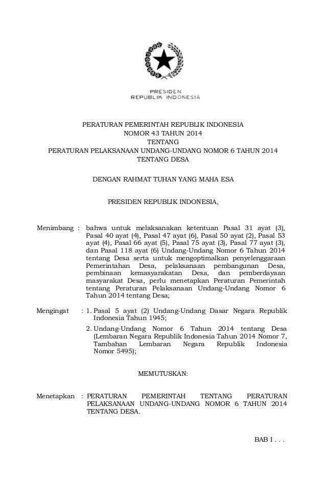 PERATURAN PEMERINTAH REPUBLIK INDONESIA NOMOR 43 TAHUN 2014 TENTANG PERATURAN PELAKSANAAN UNDANG-UNDANG NOMOR 6 TAHUN 2014...