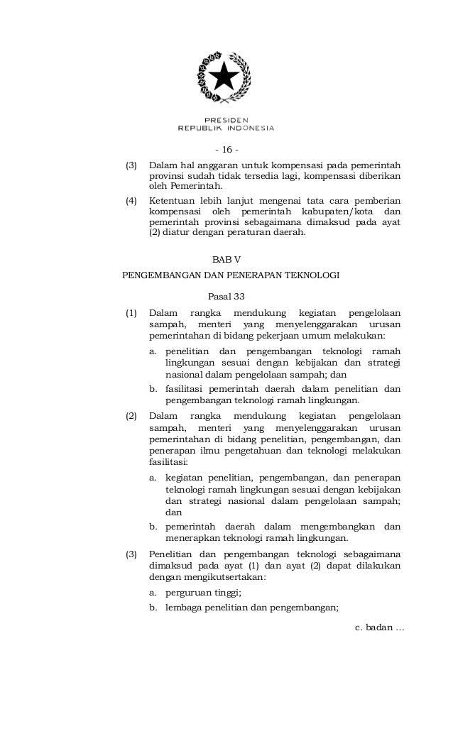 - 16 -(3) Dalam hal anggaran untuk kompensasi pada pemerintahprovinsi sudah tidak tersedia lagi, kompensasi diberikanoleh ...