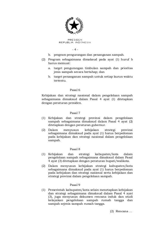 - 4 -b. program pengurangan dan penanganan sampah.(2) Program sebagaimana dimaksud pada ayat (1) huruf bharus memuat:a. ta...