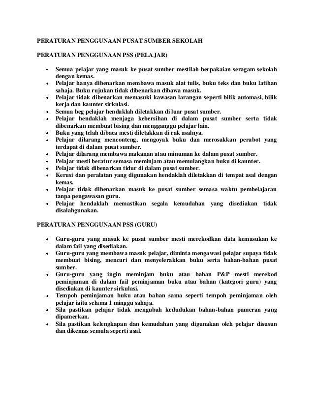 Peraturan Penggunaan Pusat Sumber Sekolah