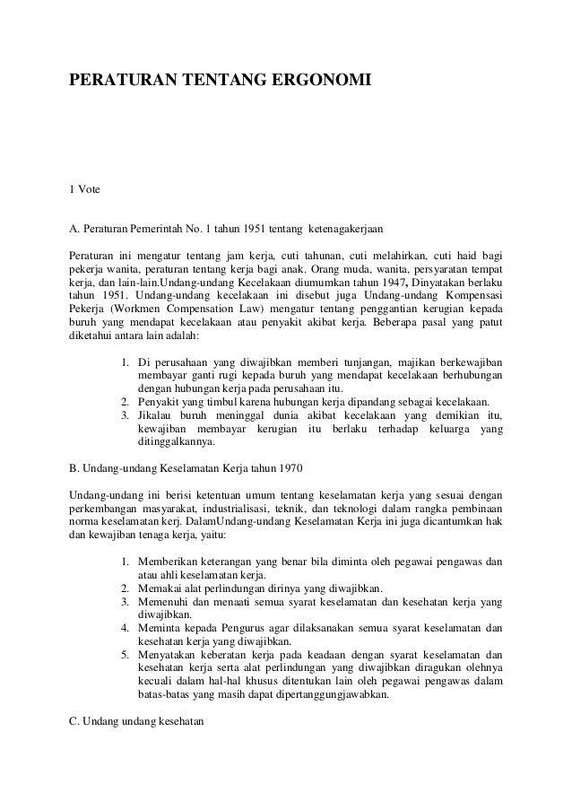 PERATURAN TENTANG ERGONOMI1 VoteA. Peraturan Pemerintah Nο. 1 tahun 1951 tentang ketenagakerjaanPeraturan ini mengatur ten...