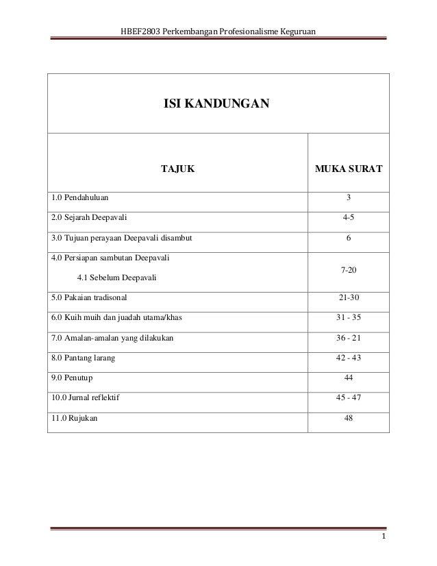 HBEF2803 Perkembangan Profesionalisme Keguruan1ISI KANDUNGANTAJUK MUKA SURAT1.0 Pendahuluan 32.0 Sejarah Deepavali 4-53.0 ...