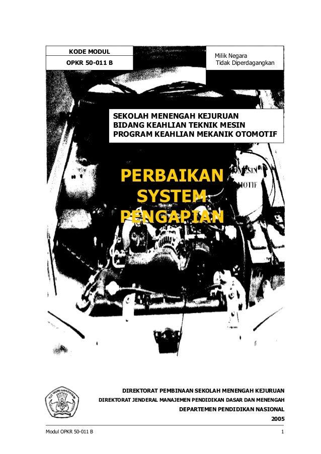 KODE MODUL OPKR 50-011 B  Milik Negara Tidak Diperdagangkan  SEKOLAH MENENGAH KEJURUAN BIDANG KEAHLIAN TEKNIK MESIN PROGRA...
