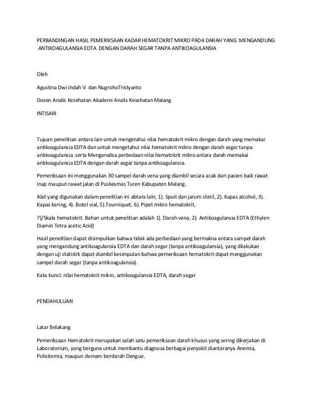 PERBANDINGAN HASIL PEMERIKSAAN KADAR HEMATOKRIT MIKRO PADA DARAH YANG MENGANDUNG ANTIKOAGULANSIA EDTA DENGAN DARAH SEGAR T...