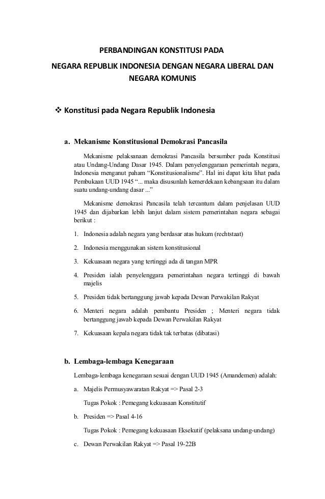 PERBANDINGAN KONSTITUSI PADA NEGARA REPUBLIK INDONESIA DENGAN NEGARA LIBERAL DAN NEGARA KOMUNIS  Konstitusi pada Negara R...