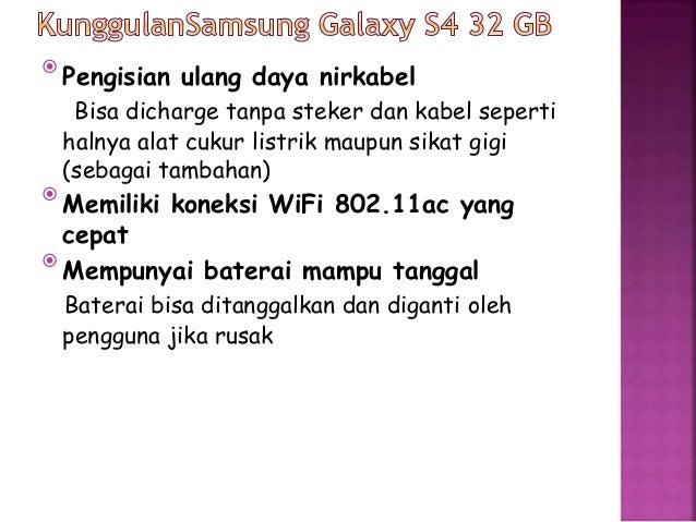 Hal yang  dibandingkan  Sony Xperia Z Samsung Galaxy S4 32GB  memori  bandwith  8.5 GB/s  12.8 GB/s (4.30 GB/s memori  ban...