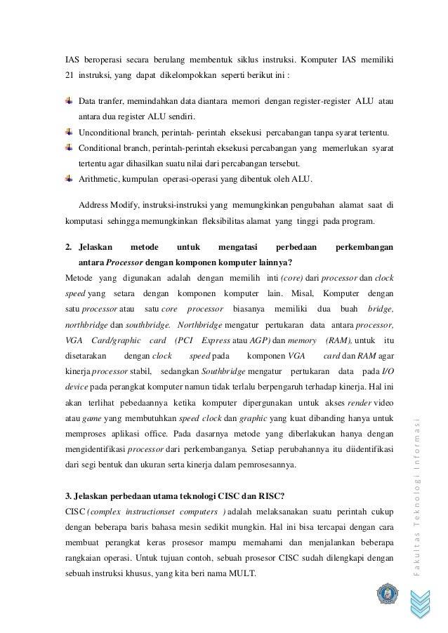 FakultasTeknologiInformasi IAS beroperasi secara berulang membentuk siklus instruksi. Komputer IAS memiliki 21 instruksi, ...