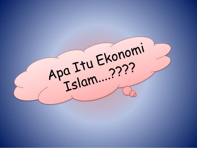 faktor kemerosotan ekonomi islam O pembangunan ekonomi islam mengkehendaki seseorang muslim supaya menjalankan ekonomi secara yang halal kegiatan ini melibatkan aktiviti pengeluaran dan penggunaan barangan pengeluaran mestilah yang diharuskan oleh islam seperti barangan yang bersih, suci, berguna dan tidak membahayakan.