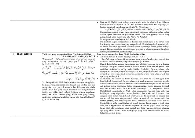 Bahkan Al Majlisi tidak cukup sampai disitu saja, ia telah berkata didalam bukunya Biharul Anwar:b 32/286: dari Salim bin ...