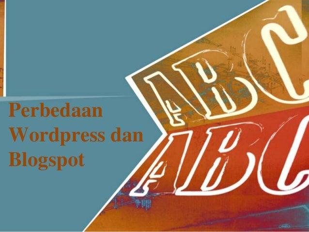 PerbedaanWordpress danBlogspot