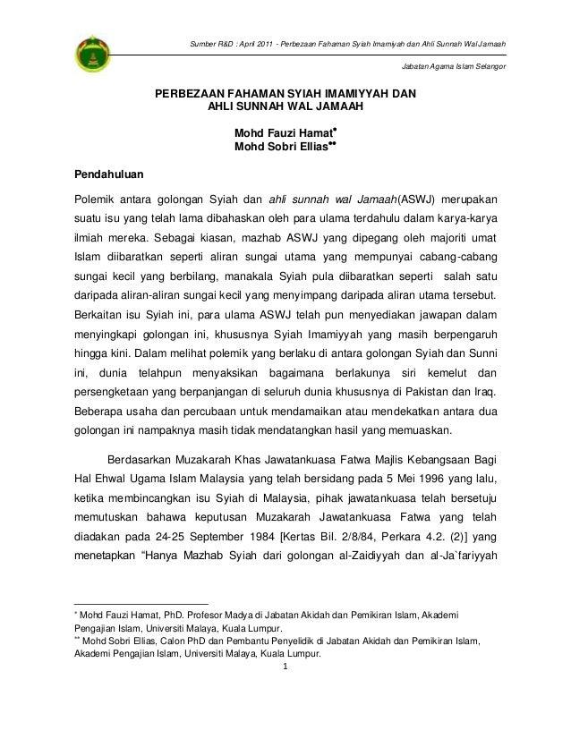 Sumber R&D : April 2011 - Perbezaan Fahaman Syiah Imamiyah dan Ahli Sunnah Wal Jamaah Jabatan Agama Islam Selangor  PERBEZ...