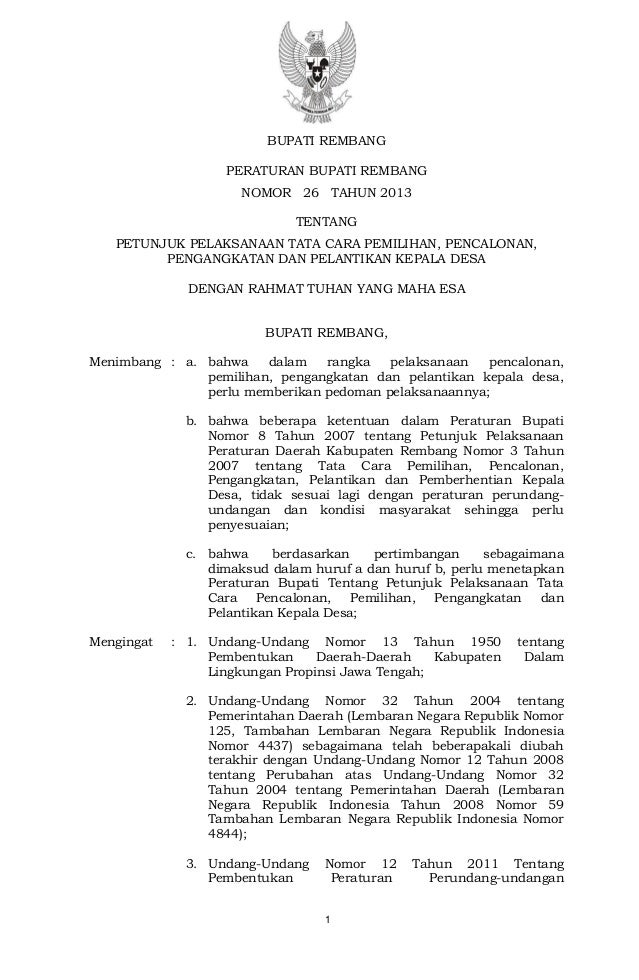 1 BUPATI REMBANG PERATURAN BUPATI REMBANG NOMOR 26 TAHUN 2013 TENTANG PETUNJUK PELAKSANAAN TATA CARA PEMILIHAN, PENCALONAN...