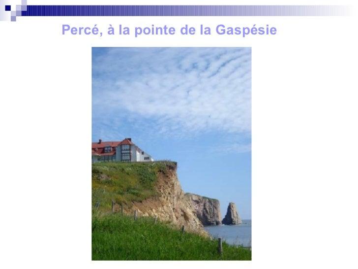 Percé, à la pointe de la Gaspésie