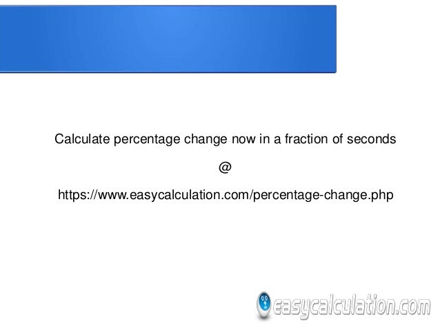 how to calculate reverse percentage change