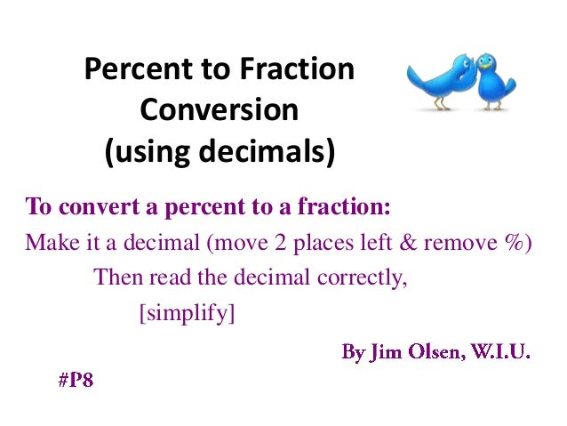 how to change a percent to a fraction and decimal
