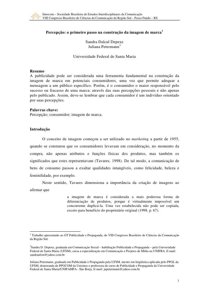Intercom – Sociedade Brasileira de Estudos Interdisciplinares da Comunicação          VIII Congresso Brasileiro de Ciência...