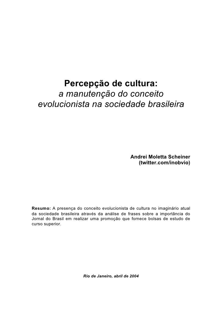 Percepção de cultura:        a manutenção do conceito   evolucionista na sociedade brasileira                             ...