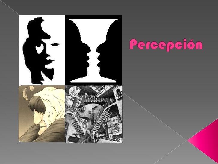 Percepción<br />