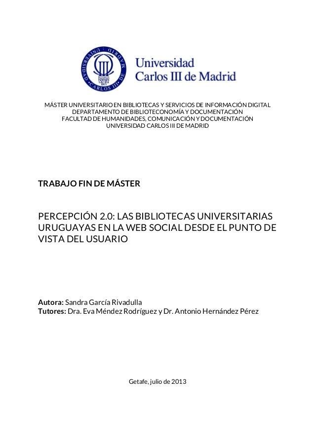 MÁSTER UNIVERSITARIO EN BIBLIOTECAS Y SERVICIOS DE INFORMACIÓN DIGITAL DEPARTAMENTO DE BIBLIOTECONOMÍA Y DOCUMENTACIÓN FAC...
