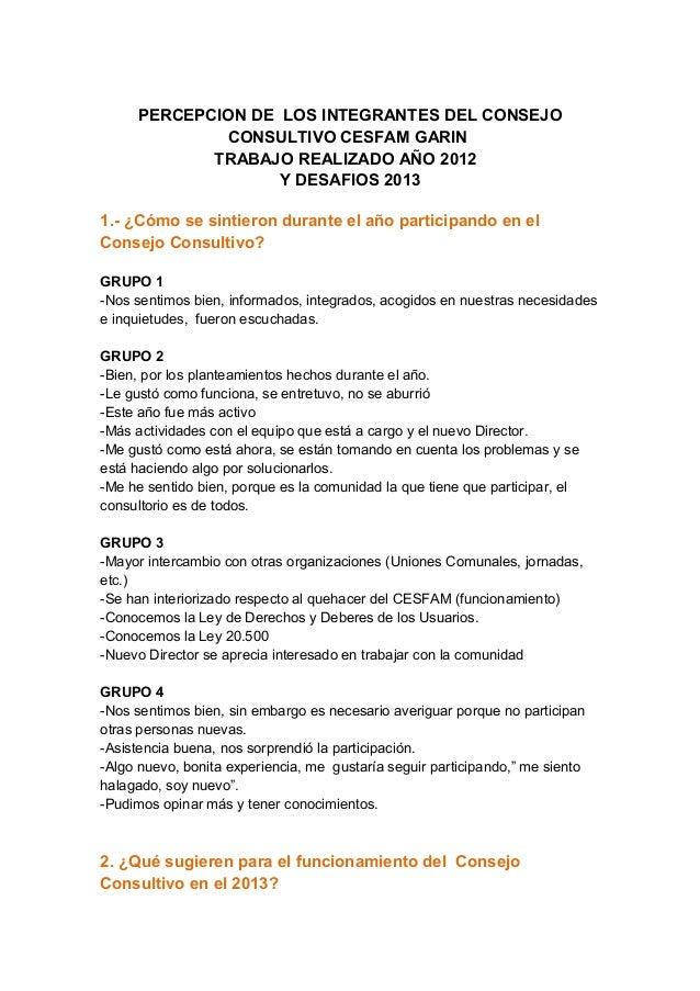 PERCEPCION DE LOS INTEGRANTES DEL CONSEJO             CONSULTIVO CESFAM GARIN            TRABAJO REALIZADO AÑO 2012       ...