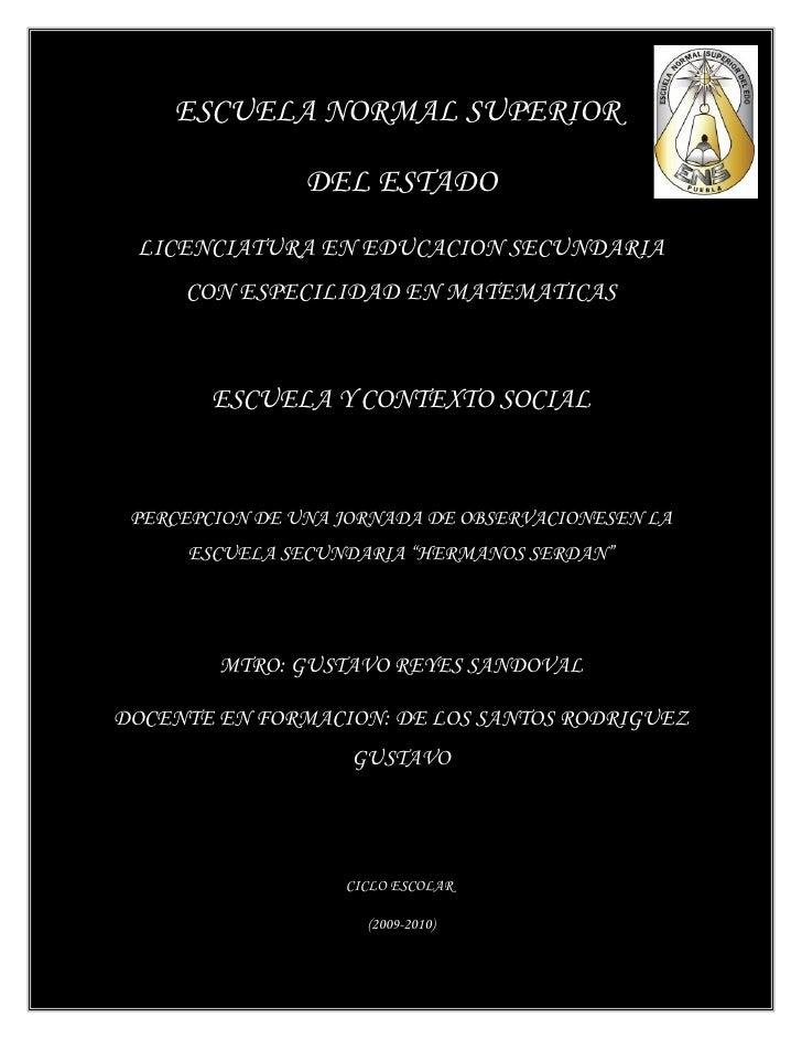 ESCUELA NORMAL SUPERIOR                  DEL ESTADO  LICENCIATURA EN EDUCACION SECUNDARIA      CON ESPECILIDAD EN MATEMATI...