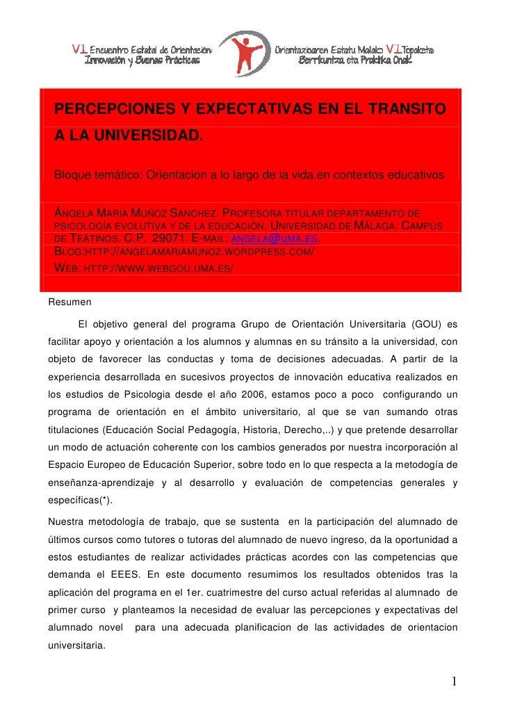 PERCEPCIONES Y EXPECTATIVAS EN EL TRANSITO A LA UNIVERSIDAD. Bloque temático: Orientacion a lo largo de la vida.en context...