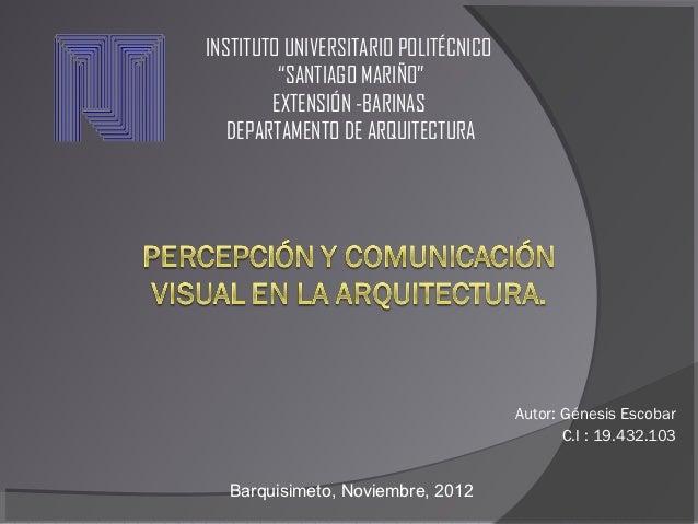 """INSTITUTO UNIVERSITARIO POLITÉCNICO         """"SANTIAGO MARIÑO""""        EXTENSIÓN -BARINAS   DEPARTAMENTO DE ARQUITECTURA    ..."""