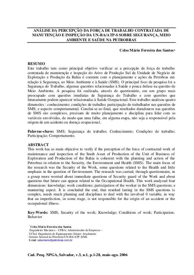 ANÁLISE DA PERCEPÇÃO DA FORÇA DE TRABALHO CONTRATADA DE MANUTENÇÃO E INSPEÇÃO DA UN-BA/ATP-S SOBRE SEGURANÇA, MEIO AMBIENT...