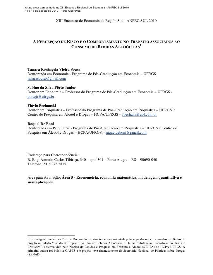 Artigo a ser apresentado no XIII Encontro Regional de Economia - ANPEC Sul 2010 11 a 13 de agosto de 2010 - Porto Alegre/R...