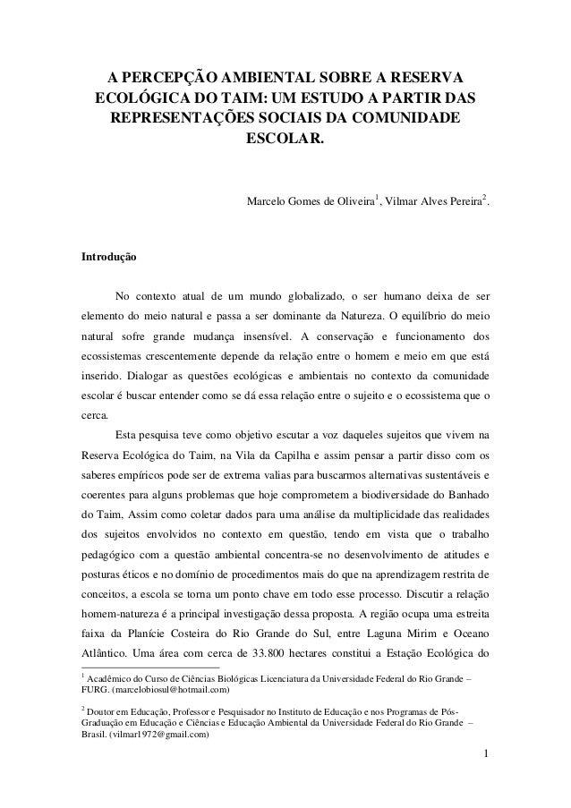 A PERCEPÇÃO AMBIENTAL SOBRE A RESERVA    ECOLÓGICA DO TAIM: UM ESTUDO A PARTIR DAS     REPRESENTAÇÕES SOCIAIS DA COMUNIDAD...