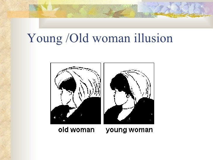 Lady old perception lady young Young or