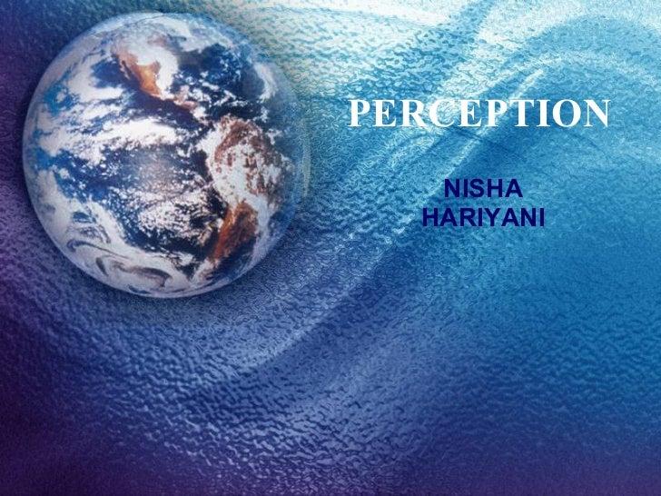 PERCEPTION NISHA HARIYANI