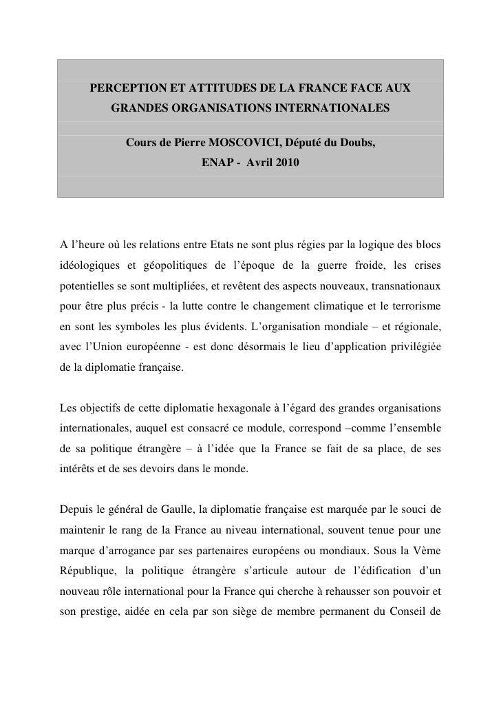 PERCEPTION ET ATTITUDES DE LA FRANCE FACE AUX            GRANDES ORGANISATIONS INTERNATIONALES                Cours de Pie...