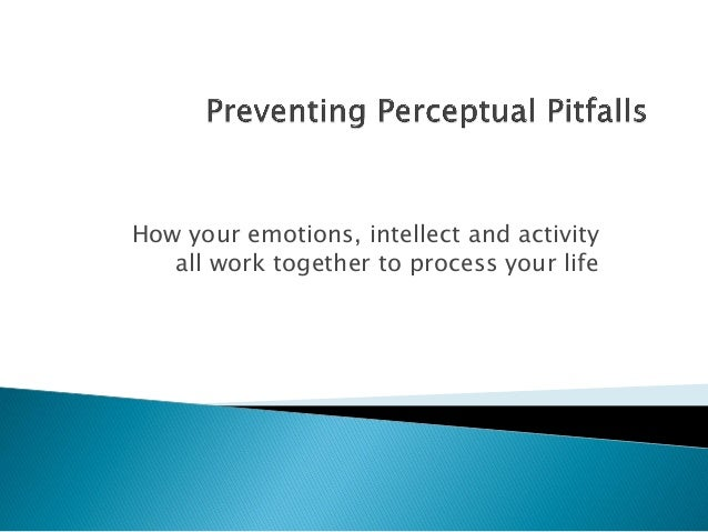 How your emotions, intellect and activity all work together to process your life