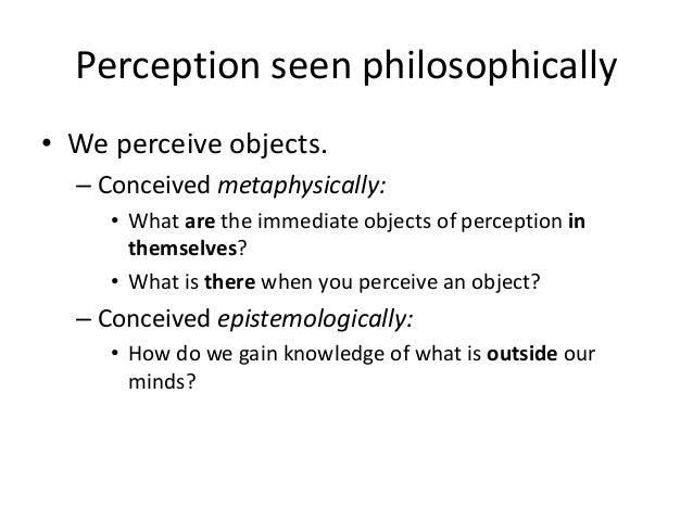 Perception 2016 revision 1. direct realism Slide 2