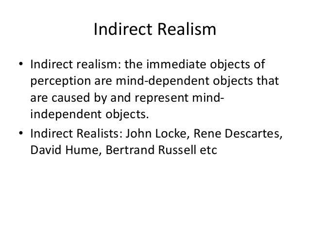 Perception 2016 revision 2.  indirect realism part 1 Slide 3