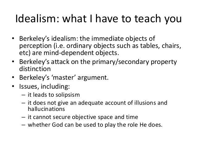 Perception 2016 revision 3. idealism Slide 2