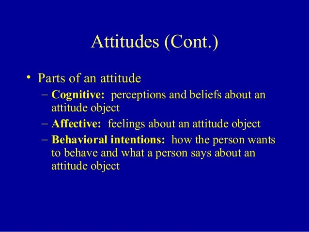 attitude personality perception An outstanding organization always tends to accomplish objectives with excellent coordination and cooperation of individuals and groups individuals' influences can.