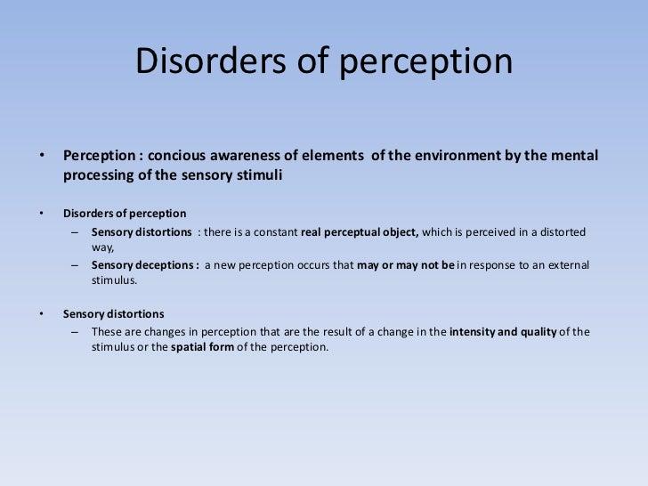 Perception disorders psychopathology dr prashant mishra