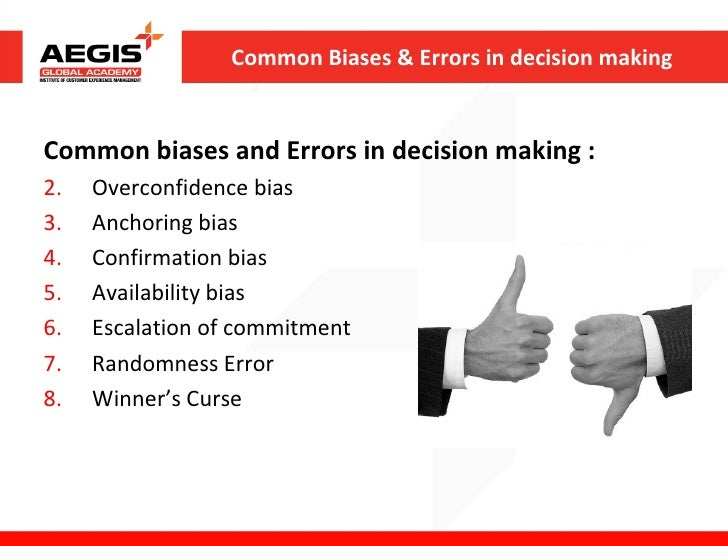 overconfidence bias anchoring biases confirmation bias availablity bias