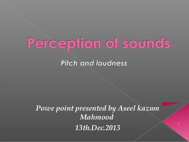Powe point presented by Aseel kazum Mahmood 13th.Dec.2013 1